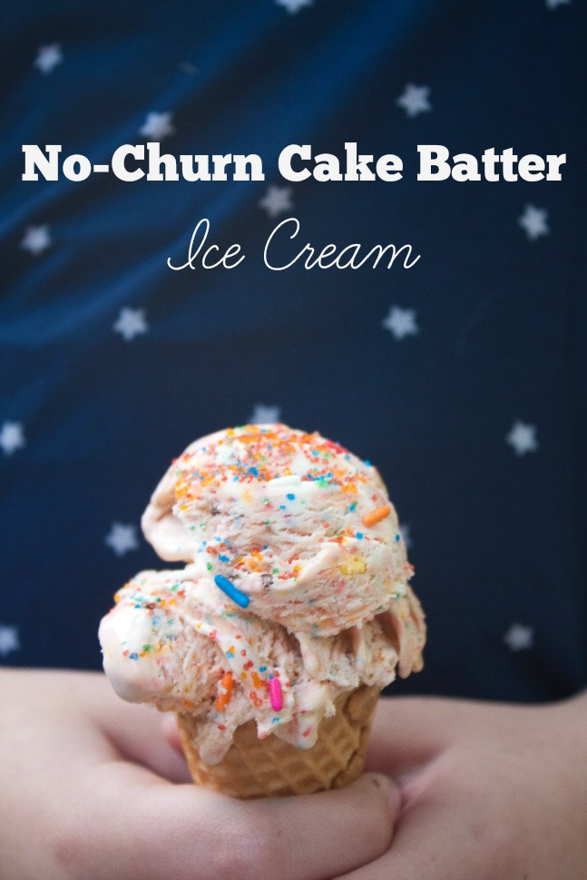 What's the quintessential summer food? Ice cream! This recipe for No-Churn Cake Batter Ice Cream is so easy, kids can make it themselves. Fast, fun and delicious! #FuelUpPlayLearn Desserts | Easy Desserts | Dairy Month | Kids in the Kitchen