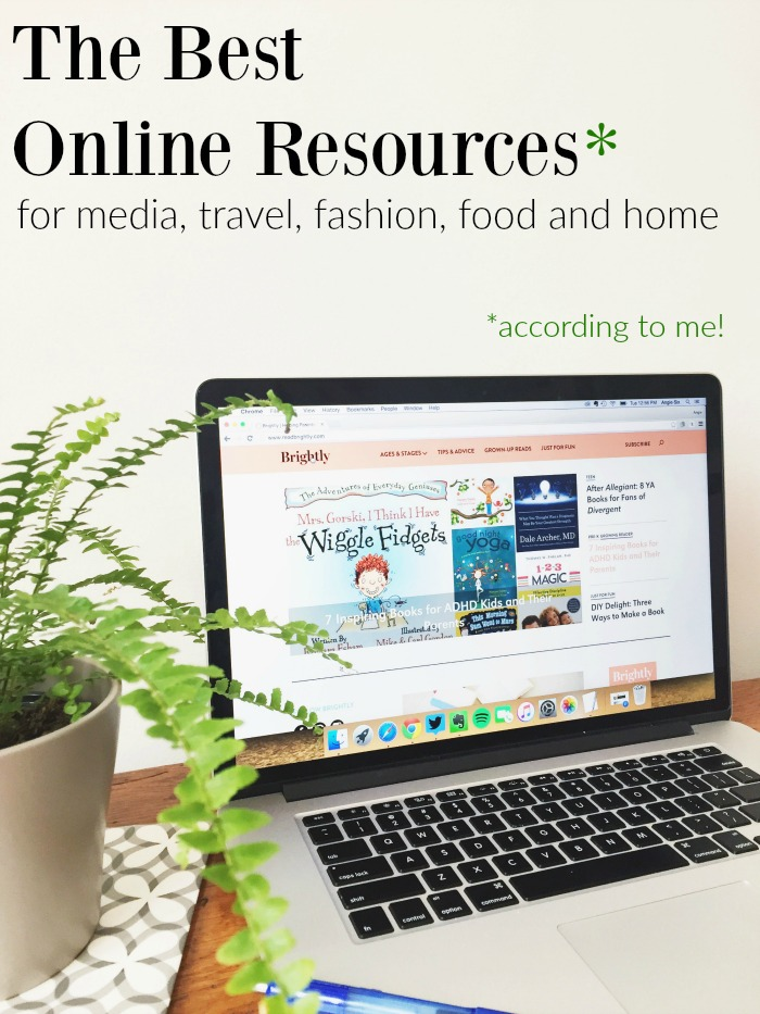 My Favorite Online Resources for Pretty Much Everything