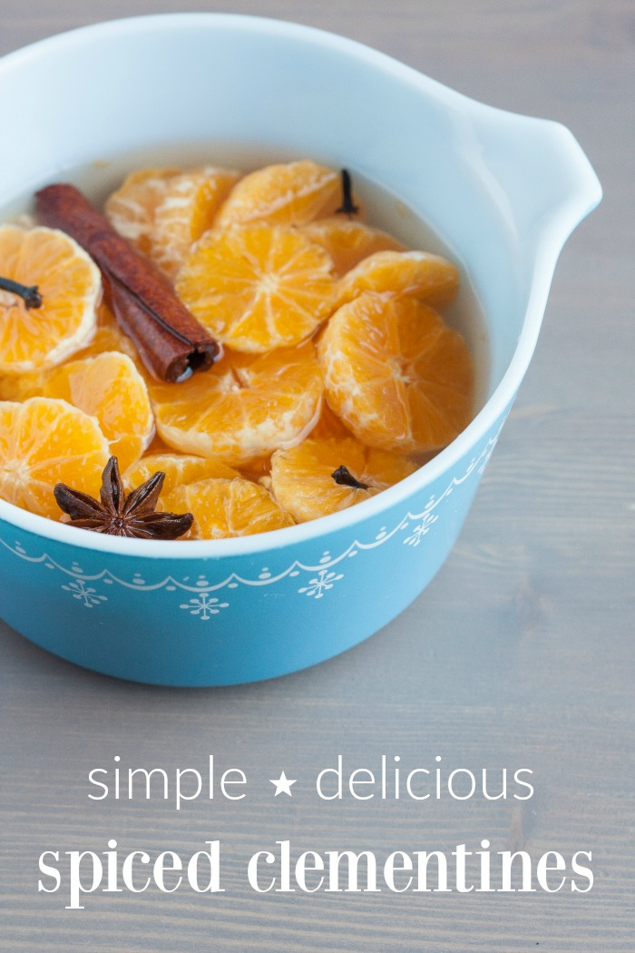 Clementines with Spiced Syrup: a bright and cheery winter side dish recipe that uses cinnamon, cloves and star anise to spice up the clementine. Makes a delicious kid-friendly fruit side dish for lunch, dinner or snack time.